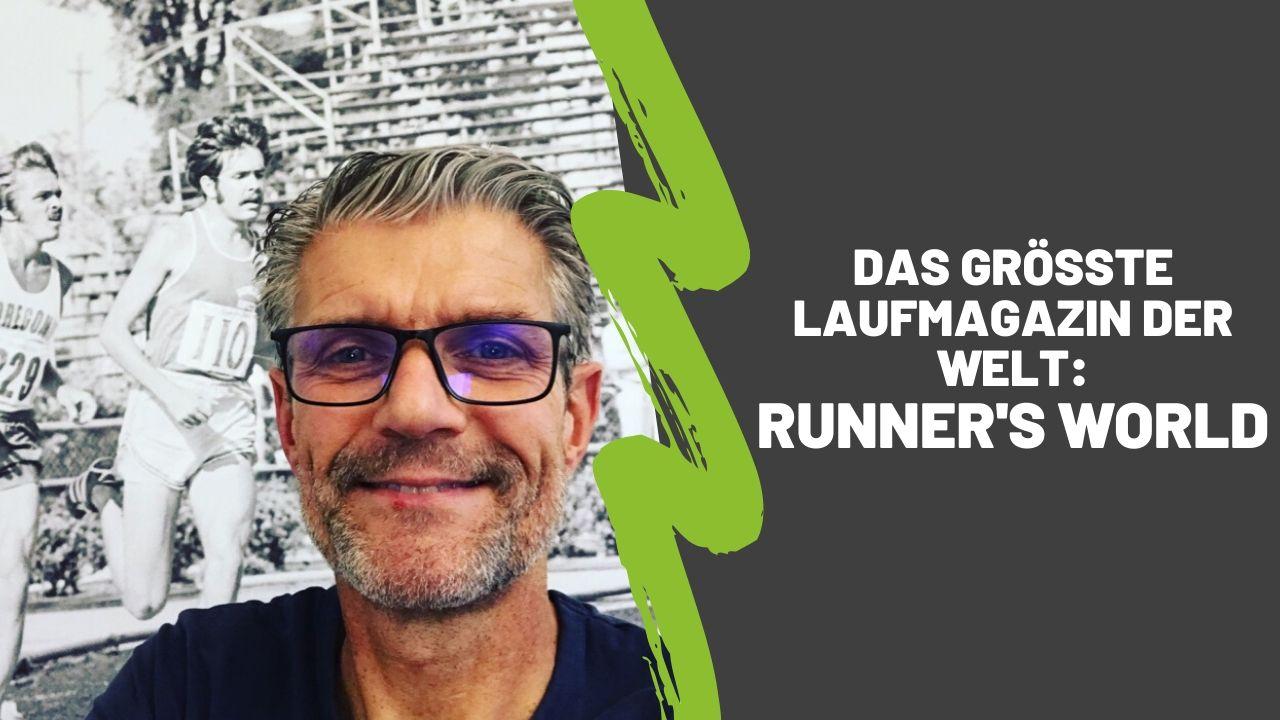 Das größte Laufmagazin der Welt: Runner's World