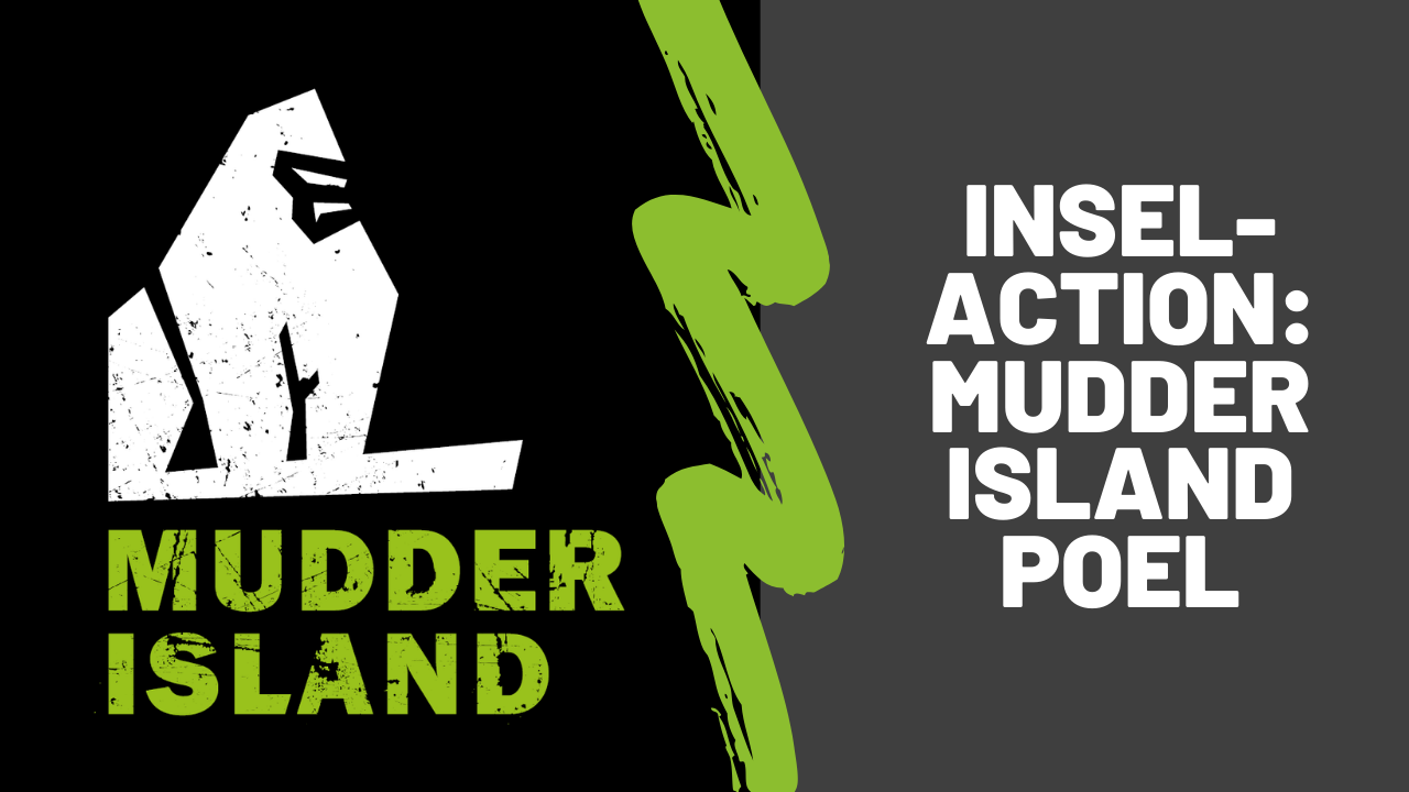 Inselaction: Mudder Island Poel